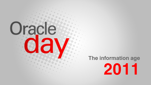 Oracle Day: The Information Age 2011